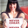 Never cheat, never quit